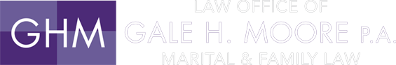 Law Offices of Gale H. Moore, P.A. Marital & Family Law
